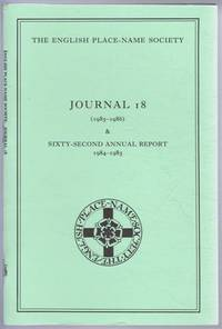 The English Place-Name Society: Journal 18 (1985-1986) & Sixty-Second Annual Report 1984-1985