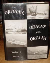 Origins, Orient and Oriana