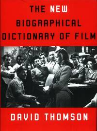 The New Biographical Dictionary of Film by  David Thomson - Hardcover - Reprinted - 2003 - from The Typographeum Bookshop (SKU: 000078)