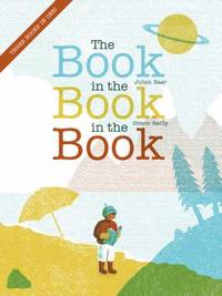 The Book in the Book in the Book by Julien Baer - Hardcover - 2019 - from ThriftBooks (SKU: G0823442438I5N10)