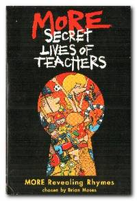 image of More Secret Lives Of Teachers  More Revealing Rhymes