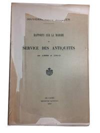 Rapports sur la Marche du Service des Antiquites de 1899 a 1910