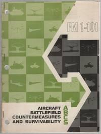 Aircraft Battlefield Countermeasures and Survivability FM 1-101