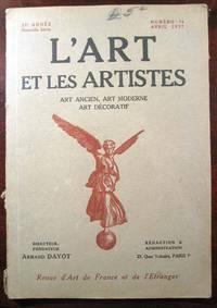 L'Art et les Artistes: Revue d'Art ancien, d'Art moderne, d'Art decoratif ; Numero 76, Avril 1927