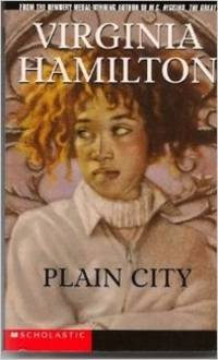 Plain City: A NOVEL (Plain City: A Novel) by Virginia Hamilton - Hardcover - from Rose & Thyme NYC and Biblio.com