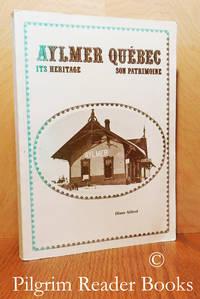 Aylmer Québec: Its Heritage - Son Patrimoine.
