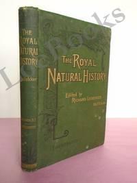 THE ROYAL NATURAL HISTORY (Vol. VI Section XI