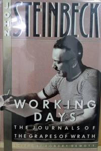 Working Days:  The Journals of the Grapes of Wrath 1938-1941