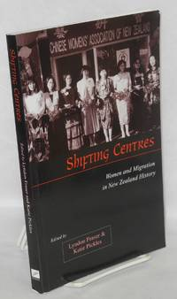 image of Shifting Centres Women and Migration in New Zealand History