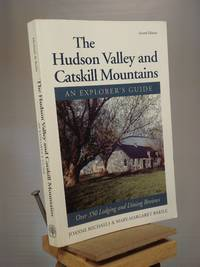 The Hudson Valley and Catskill Mountains: An Explorer's Guide (Explorer's Guides) by Joanne Michaels; Mary-Margaret Barile; Mary Barile - Paperback - 2nd Edition  - 1996 - from Henniker Book Farm and Biblio.co.uk