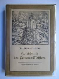 image of DIE HOLZSCHNITTE DES PETRARCA-MEISTERS ZU PETRARCAS WERK VON DER ARTZNEY BAYDER GLUCK, DES GUTEN UND WIDERWARTIGEN, AUGSBURG, 1532