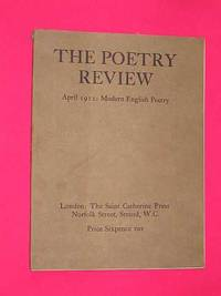 The Poetry Review. Number IV April 1912: Modern English Poetry