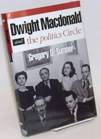 Dwight MacDonald and the Politics circle