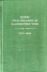 10,000 Vital Records of Eastern New York, 1777-1834