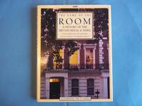 The Name of the Room: History of the British House and Home
