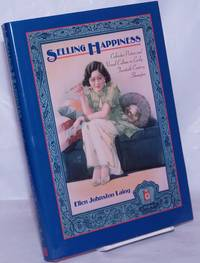 Selling Happiness; Calendar posters and Visual Culture in Early Twentieth-Century Shanghai