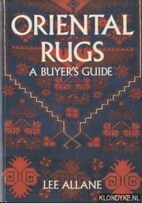 Oriental Rugs. A Buyer's Guide