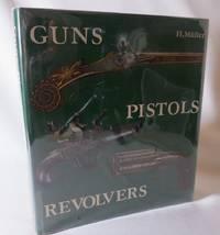 Guns, Pistols, Revolvers