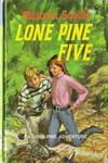 Lone Pine Five