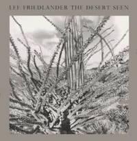 Lee Friedlander: The Desert Seen