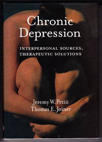 image of Chronic Depression:  Interpersonal Sources, Therapeutic Solutions