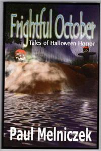 Frightful October: Tales Of Halloween Horror
