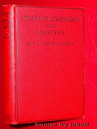 STORIES OF MISSIONARIES AND MARTYRS