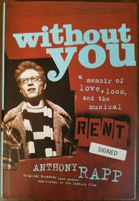 Without You - A Memoir of Love, Loss, and the Musical Rent