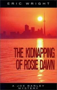 The Kidnapping of Rosie Dawn: A Joe Barley Mystery (Joe Barley Mysteries)