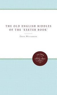 The Old English Riddles of the Exeter Book