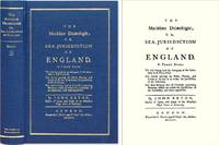 The Maritime Dicaeologie; Or, Sea-Jurisdiction of England. In Three..
