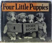 Four Little Puppies by  Ruth Dixon - First Edition - 1935 - from Old Saratoga Books (SKU: 46907)