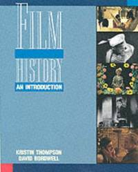 Film History: An Introduction by Bordwell, David