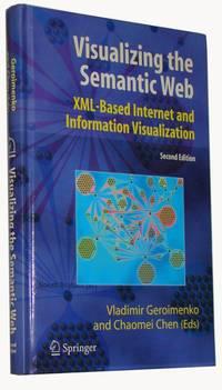 Visualizing the Semantic Web  XML-based Internet and Information Visualization