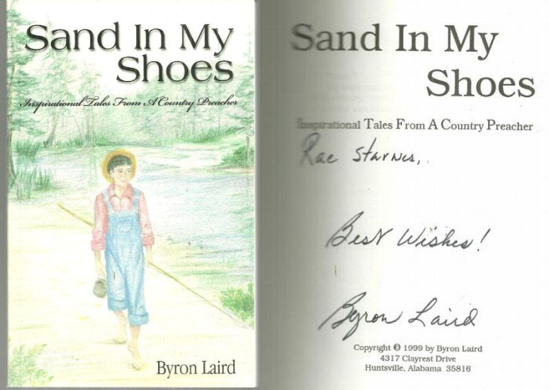 SAND IN MY SHOES Inspirational Rales from a Country Preacher, Laird, Byron