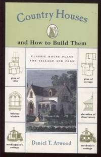 Country Houses ;  and How to Build Them  and How to Build Them