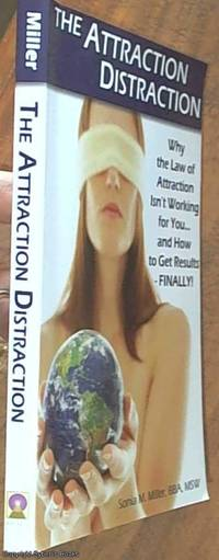 image of The Attraction Distraction; Why the Law of Attraction Isn't Working for You and How to Get Results - FINALLY!
