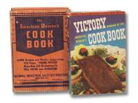 The Victory Binding of the American Woman's Cook Book [Cookbook]: Wartime Edition, with Victory Substitutes and Economical Recipes for Delicious Wartime Meals