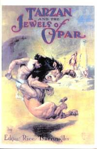 Tarzan and the Jewels of Opar (Found in the Attic, 19)