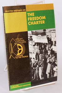 image of Selected writings on the Freedom Charter 1955 - 1985; a SECHABA commemorative publication