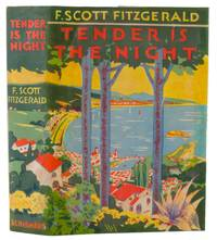 Tender is the Night by  F. Scott Fitzgerald - First edition - 1934 - from Thomas A Goldwasser Rare Books and Biblio.com