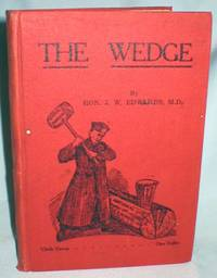 The Wedge; An Exhaustive Study of Public and Separate School Legislation  in the Province of Ontario