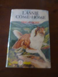 Lassie Come-Home (Famous Dog Stories)