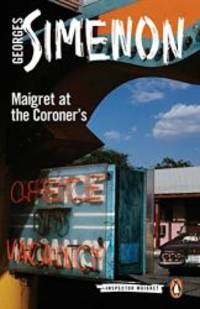image of Maigret at the Coroner's (Inspector Maigret)
