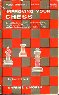 image of Improving Your Chess Excerpted from the Second, Third, Fourth and Fifth  Books of Chess
