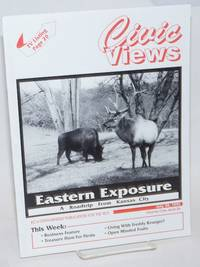 Civic Views: KC\'s open-minded publication for the 90\'s; vol. 1, #6, July 30, 1993; Eastern Exposure; a roadtrip from Kansas City
