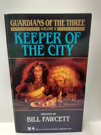 Keeper of the City (Guardians of the Three, Vol 2)