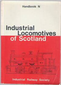 Industrial Locomotives of Scotland