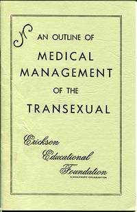 An Outline of Medical Management of the Transexual