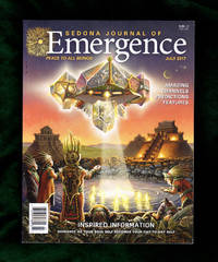"""Sedona Journal of Emergence - Peace to All Beings. July, 2017. Charles Frizzell Cover, """"Arrival of the Light Messengers"""". Channeling; Conscious Living; Predictions; Essences of Nature; Angels; Shamanic Wisdom; Dream Zone; Animal Whispering; Medical Intuitive; Akashic Answers; EarthWisdom"""
